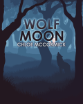 Wolves of Mateo: Wolf Moon
