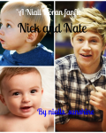 Nick and Nate ~A Niall Horan fanfic~