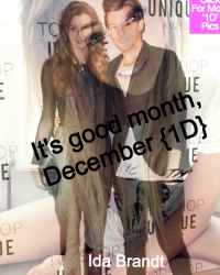 It's good month, December {1D}