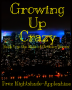 Growing Up Crazy: A Batman Fanfiction {Book V in the Kids of Gotham Series}
