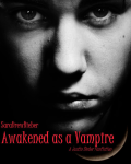 Awakened as a Vampire - Justin Bieber (ENGLISH version - Completed)