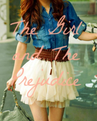 The Girl and The Prejudice