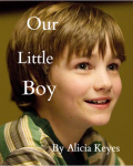 Our Little Boy ~A One Direction Fanfic~