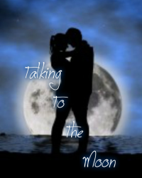 Talking To The Moon *Sequel to Counting Stars*