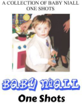 Baby Niall One Shots
