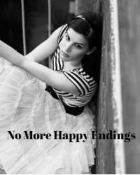 No More Happy Endings.
