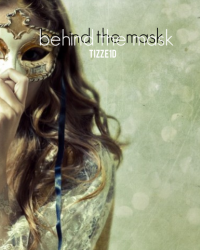 Behind the mask; Harry Styles fanfiction