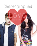 Choreographed Love ( On hold)
