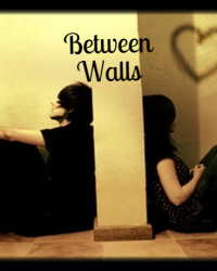 Between Walls