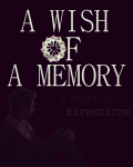 A Wish of A Memory