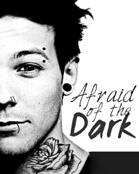 Afraid of The Dark {larry}