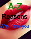 A-Z reaaons why i love you