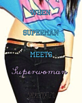 When Superman meets Superwoman..... (One Direction/Louis Tomlinson/Fanfic)