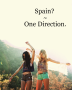 Spain? ~ One Direction.