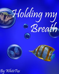 Holding My Breath