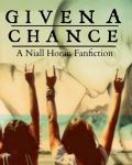 Given A Chance || Sequel To T.L