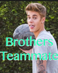 Brothers Teammate *ON HOLD*