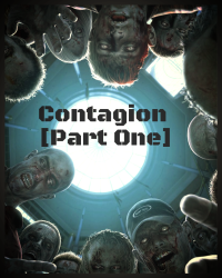 Contagion [Part One]