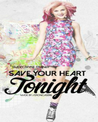 Save Your Heart Tonight {ON HOLD}