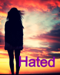 Hated *Complete*