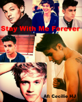 Stay With Me Forever {JB/1D}