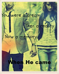 When He Came