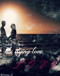 The dying love | Oneshot