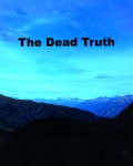 The Dead Truth