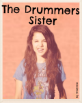 The Drummers sister ~One Direction, 5SOS fanfic..~