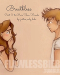 Breathless *Part 3 to: More Than Friends*