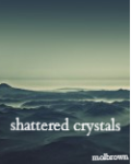 shattered crystals