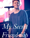 My Secret Friendship (Niall Horan)