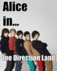 Alice In One Direction Land