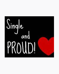 Single and proud!❤️