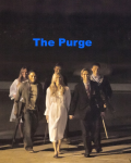 The Purge (One Direction not in this book)