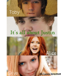 It's all about Justin