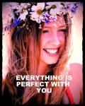 Everything Is Perfect With You