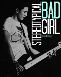 stereotypical bad girl // c.h [ON HOLD]