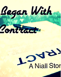 It Began With A Contract ( A Niall Story)