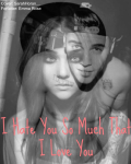 I hate you so much that I love you