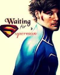 Waiting for Superman || Louis
