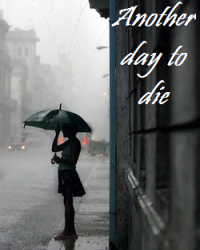 Another day to die