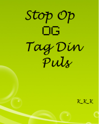 Stop Op & Tag Din Puls