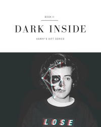 Dark Inside (Sequel To Harry's Gift) Book II