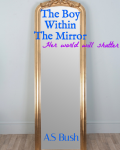 The Boy Within The Mirror