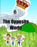 The Opposite world