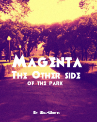 Magenta: The Other Side