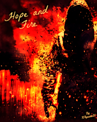 Hope and Fire