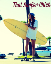 That Surfer Chick