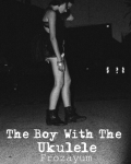 The Boy With The Ukulele {Max Schneider}
